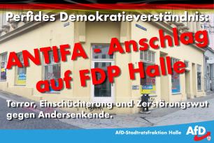 Linksextremistischer Anschlag auf FDP-Wahlkreisbüro in Halle