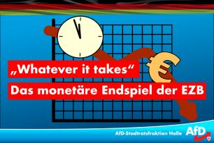 """Whatever it takes"" – das monetäre Endspiel der EZB"