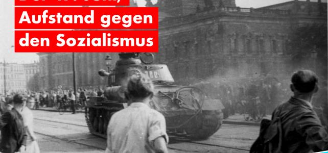 Der 17. Juni, Aufstand gegen die Ignoranz des Staates