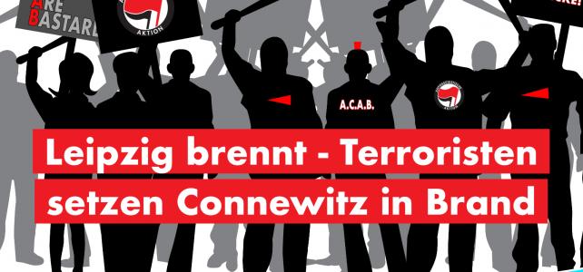 Leipzig brennt – Terroristen legen Connewitz in Brand