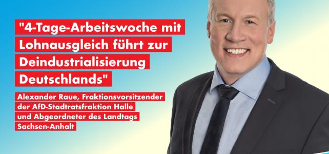4-Tage-Arbeitswoche mit Lohnausgleich führt zur Deindustrialisierung Deutschlands