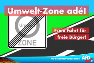 Freie Fahrt für freie Bürger – Weg mit der Umweltzone!
