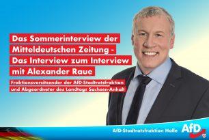 Das Sommerinterview der Mitteldeutschen Zeitung – Das Interview zum Interview mit Alexander Raue