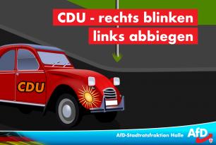 CDU – rechts blinken, links abbiegen – AfD im Stadtrat konkurenzlos!