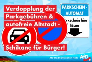 Verdopplung der Parkgebühren & autofreie Altstadt – Schikane für Bürger!