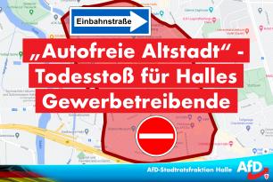 Autofreie Altstadt – Todesstoß für Halles Gewerbetreibende