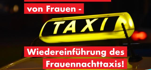 AfD für den Schutz von Frauen – Wiedereinführung des Frauennachttaxis !