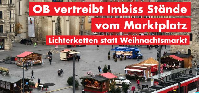 OB vertreibt die Imbiss Stände vom Marktplatz – Lichterketten statt Weihnachtsmarkt