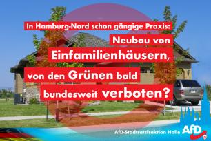 In Hamburg-Nord schon gängige Praxis – Neubau von Einfamilienhäusern von den Grünen bald bundesweit verboten?