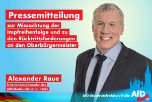 Pressemitteilung der AfD Stadtratsfraktion zur Missachtung der Impfreihenfolge und zu den Rücktrittsforderungen an den Oberbürgermeister