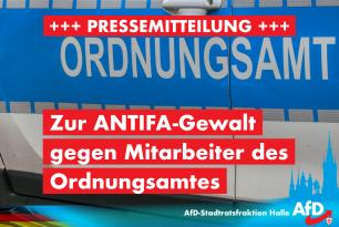 Pressemitteilung: Zur Antifa-Gewalt gegen Mitarbeiter des Ordnungsamtes